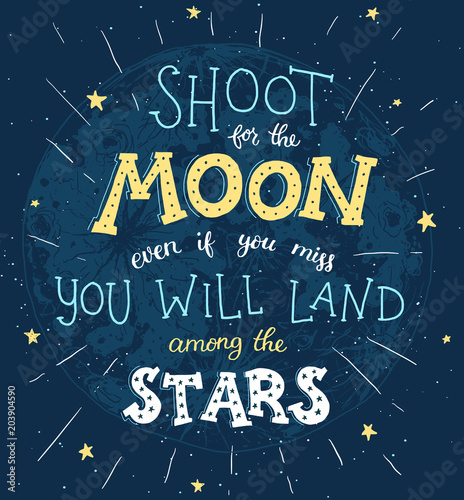 Cuadros en Lienzo  Shoot for the moon poster Hand drawn inspirational qoute about moon and stars