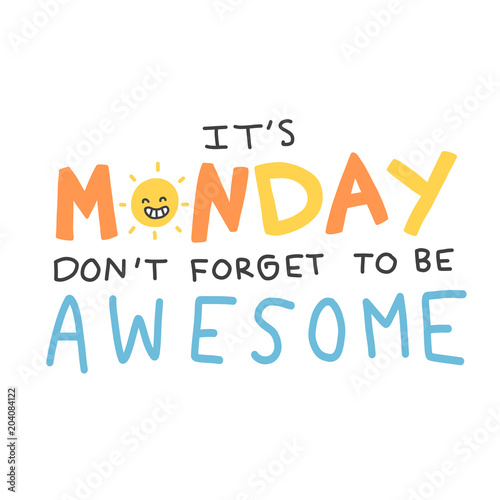 It's Monday don't forget to be awesome word vector doodle style ...