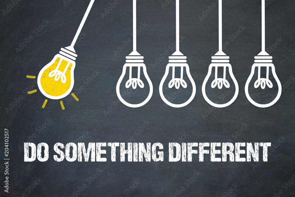 Fototapety, obrazy: Do something different