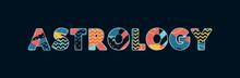 Astrology Concept Word Art Ill...