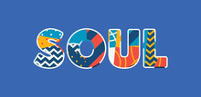 Soul Concept Word Art Illustra...