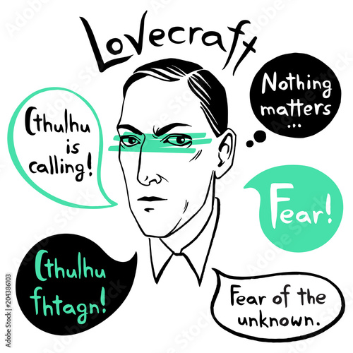 Photo Howard Phillips Lovecraft portrait with speech bubbles and famous writer's citations, quotes