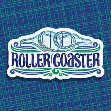Vector Logo For Roller Coaster...
