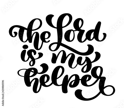 Hand lettering The Lord is my helper Wallpaper Mural