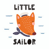 Hand drawn vector illustration of a cute funny fox sailor in a cap and neckerchief, with lettering quote Little sailor. Isolated objects. Scandinavian style flat design. Concept for children print. - 205359533
