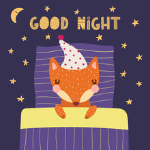 Hand Drawn Vector Illustration Of A Cute Funny Sleeping Fox In A Nightcap, With Pillow, Blanket, Lettering Quote Good Night. Isolated Objects. Scandinavian Style Flat Design. Concept Children Print.