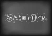 Lettering Of Saturday With Dif...