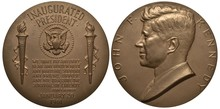United States Of America John F. Kennedy Inauguration Medal, Citation From Inauguration Speech Flanked By Torches, Eagle In Circle Of Stars Above, John F. Kennedy Bust Left,