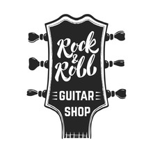 Rock And Roll. Guitar Headstock With Lettering. Design Elements For Logo, Label, Emblem, Sign, Poster.