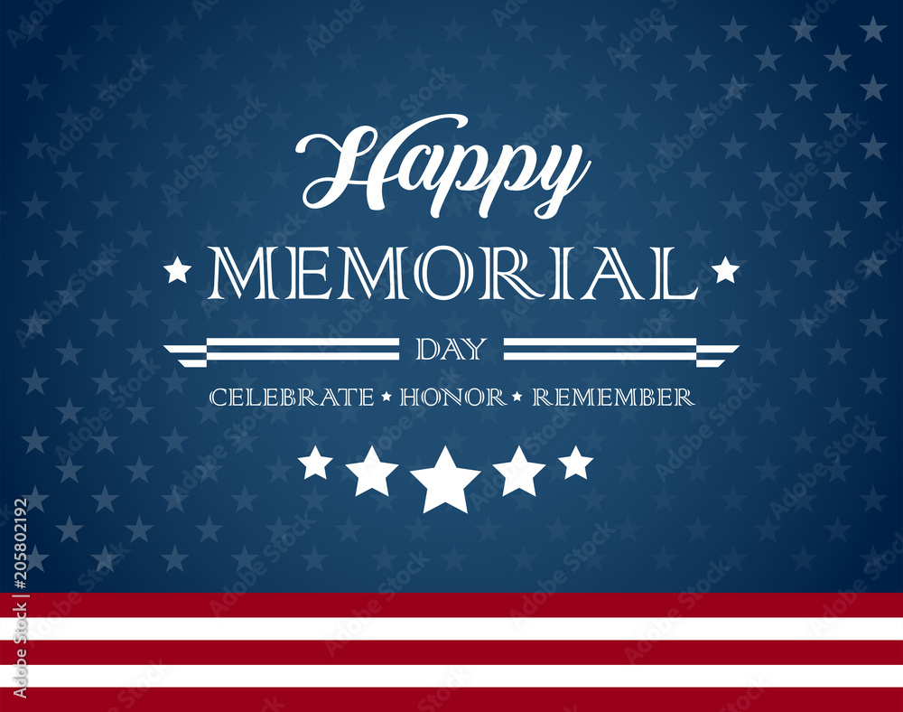 Fototapeta Happy Memorial Day background with text - Celebrate, Honor, Remember - vector illustration