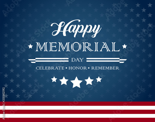 Happy Memorial Day background with text - Celebrate, Honor, Remember - vector illustration Fotomurales