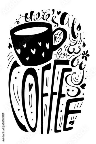 zawsze-jest-miejsce-na-kawe-ilustracji-wektorowych-czarno-bialy-napis-typogra