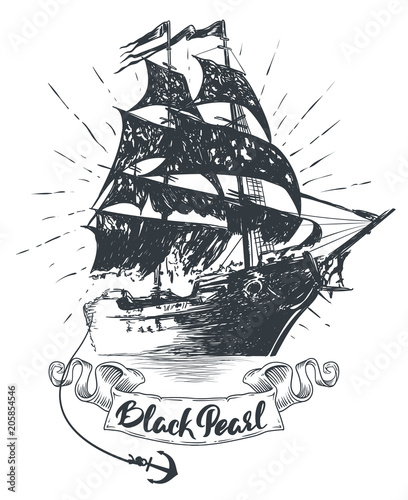 In de dag Schip Pirate ship - hand drawn vector illustration, Black pearl lettering