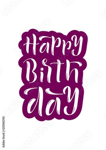Photo  Hand drawn lettering phrase Happy Birthday