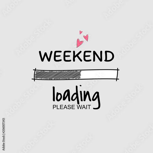 Fotografía  Weekend loading progress Bar.