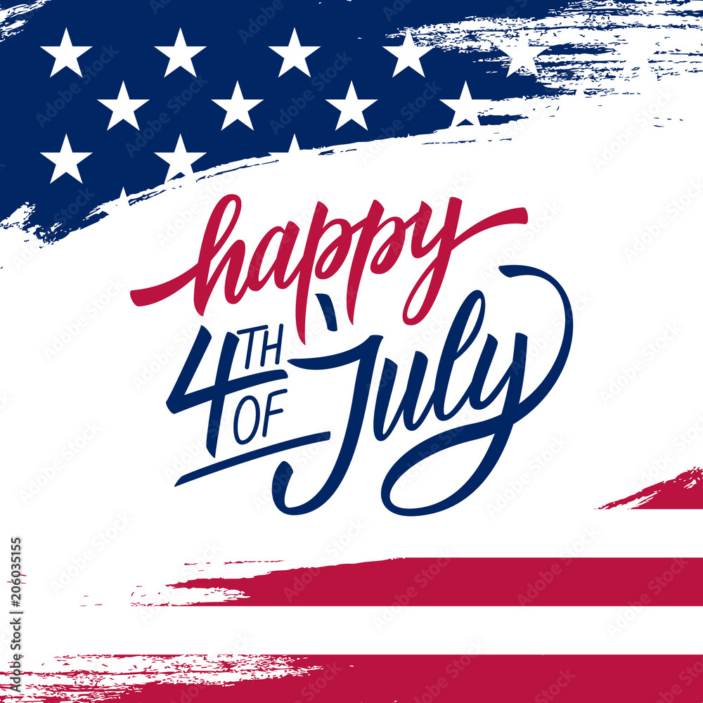 Fototapety, obrazy: Happy Independence Day greeting card with brush stroke background in United States national flag colors and hand lettering text Happy 4th of July. Vector illustration.