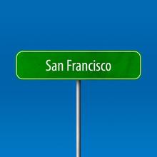 San Francisco Town Sign - Plac...