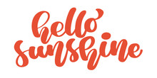 Hello Sunshine. Calligraphy In...