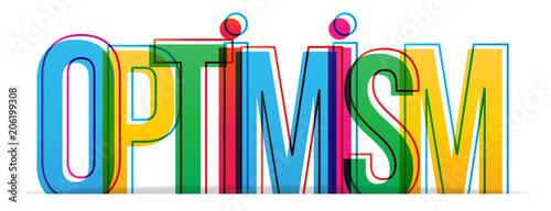 Fotografia  Optimism colorful word. Vector illustration.