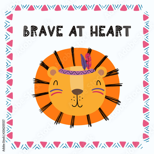 Printed kitchen splashbacks Illustrations Hand drawn vector illustration of a cute funny tribal lion with feathers, lettering quote Brave at heart. Isolated objects. Scandinavian style flat design. Concept for children print.
