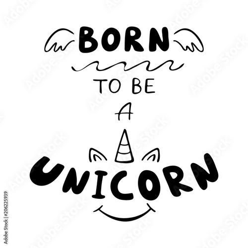 born-to-be-unicorn-inspirujacy-napis-sentencja-rog-jednorozca