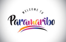 Paramaribo Welcome To Message ...