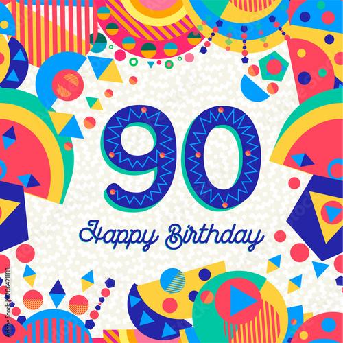 Valokuvatapetti 90 ninety year birthday party greeting card