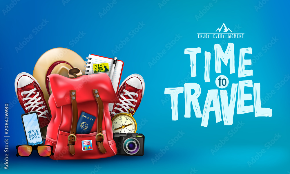 Fototapety, obrazy: 3D Realistic Time to Travel Banner with Items for Travelling like Backpack, Backpack, Sneakers, Compass, Mobile Phone, Sunglasses, Hat, Camera and Notebook in Blue Background. Vector Illustration