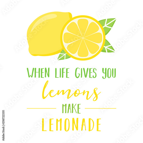 When Life Gives You Lemons Make Lemonade Quote Vector Graphic