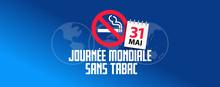 Journée Mondiale Sans Tabac  - 31 Mai