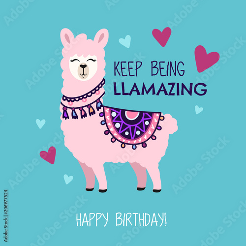 Happy Birthday Greeting Card With Cute Llama And Doodles Keep Being
