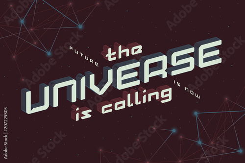 Lettering Composition With Text Quote Future Is Now The Universe Custom The Future Is Now Quote