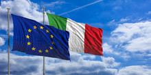 Italy And European Union Flags...
