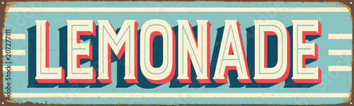 Fotografia  Vintage Style Vector Metal Sign - LEMONADE - Grunge effects can be easily remove