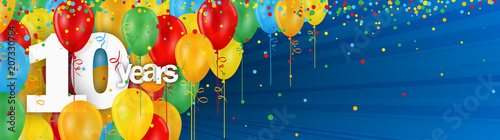 Fotomural 10 YEARS - HAPPY BIRTHDAY/ANNIVERSARY BANNER WITH COLOURFUL BALLOONS