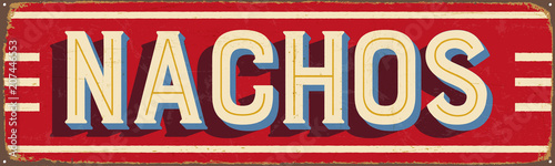 Cuadros en Lienzo Vintage Style Vector Metal Sign - NACHOS - Grunge effects can be easily removed for a brand new, clean design