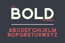 Bold Sans-serif Font Design. Vector Alphabet With Strong Letters. Retro Typography Typeface.