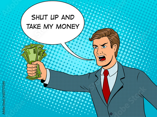 Shouting man and money pop art vector illustration