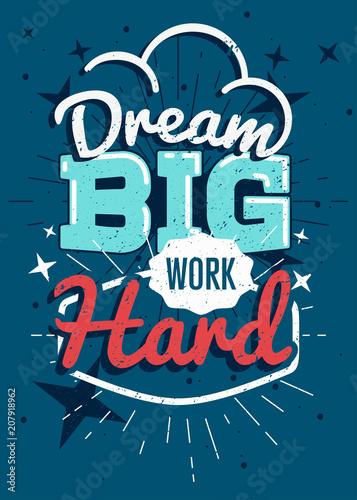 plakat-wektor-motywacyjny-typografii-dream-ciezko-pracowac