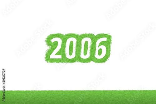 """""""2006"""" Gras Grüner Text auf weißem Hintergrund Poster"""