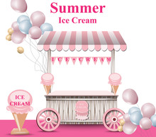 Ice Cream Stand With Balloons Vector. Summer Background. Birthday Card Or Event Posters