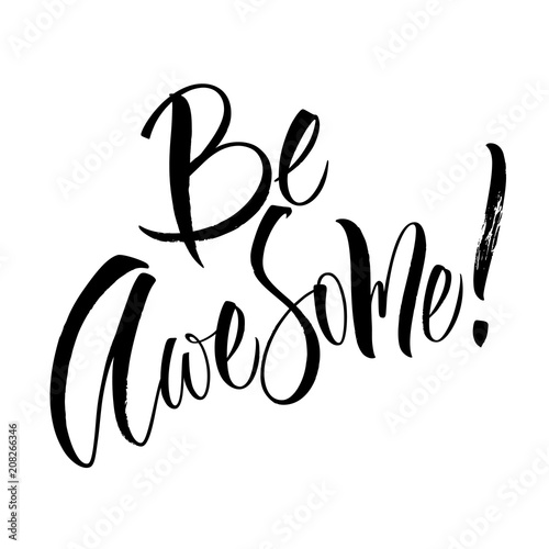 Be Awesome lettering плакат