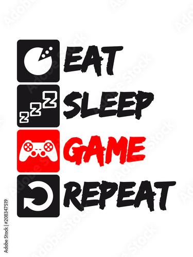 liste text buttons eat sleep game repeat wiederholen essen hunger schlafen tages Fototapet