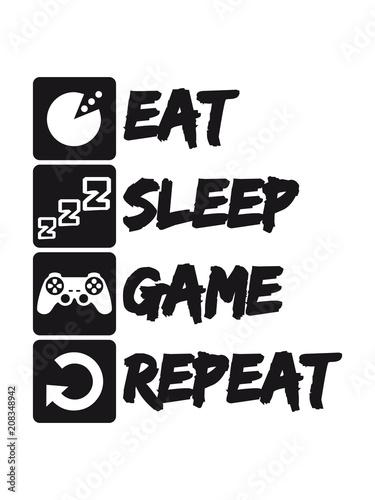 liste text buttons eat sleep game repeat wiederholen essen hunger schlafen tages Poster