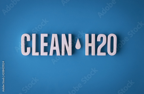 Fotografie, Obraz  Clean water H2O sign lettering