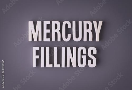 Mercury amalgam fillings sign lettering Tapéta, Fotótapéta