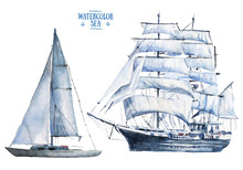 Watercolor Hand Drawn Marine Vessels - Schooner And Frigate - Sea Sailing Types Elements