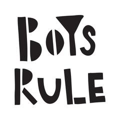 Fototapeta Napisy boys rule