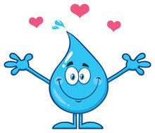 Cute Blue Water Drop Cartoon Mascot Character With Open Arms For Hugging And Hearts. Vector Illustration Isolated On White Background