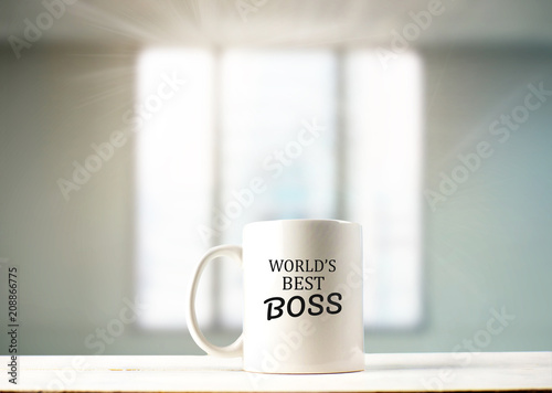 World's best boss text on coffee mug in coffeee Fototapet